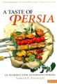 Najmieh Batmanglij - A Taste of Persia