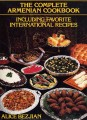 The Complete Armenian Cookbook by Alice Bezjian